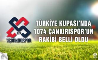 Türkiye Kupasında 1074 Çankırıspor'un rakibi belli oldu