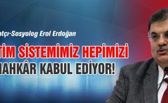 """Erdoğan, """"Eğitim sistemimiz hepimizi günahkâr kabul ediyor!"""""""