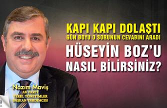 AK Partili Nazım Maviş, Hüseyin Boz'u halka sordu!
