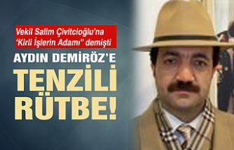 Aydın Demiröz'e tenzili rütbe!