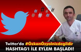 Twitter'da #ÖzkanÖzyalnizdegildir hashtag'i ile eylem başladı!