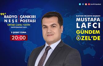 Eldivan Belediye Başkanı Mustafa Lafcı Gündem Özel'in canlı yayın konuğu...