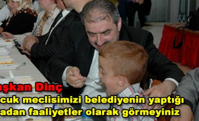 Başkan Dinç, Çocuk meclisiyle yemekte bir araya geldi