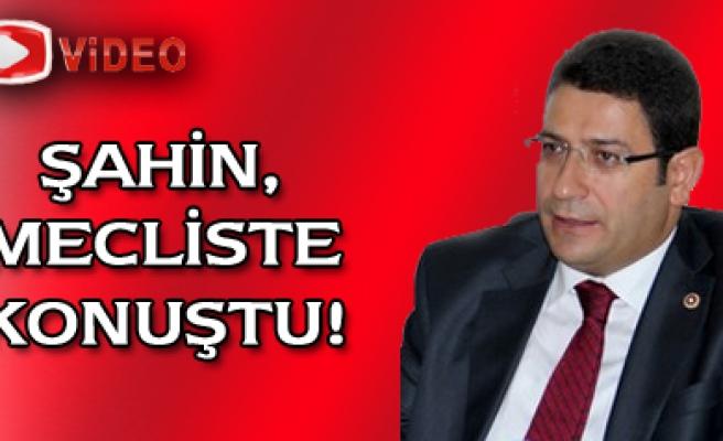 Çankırı Milletvekili İdris Şahin mecliste konuştu