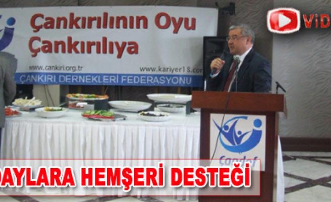 Çankırılı Milletvekili aday adaylarına hemşeri desteği