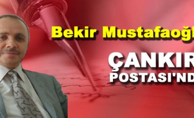 Bekir Mustafaoğlu Çankırı Postası yazı ailesine katıldı.