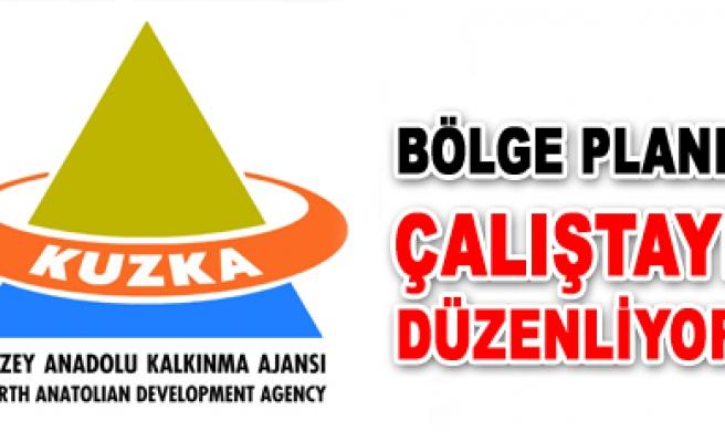 Kuzka Çankırı da Bölge Planı İl Çalıştayı düzenliyor