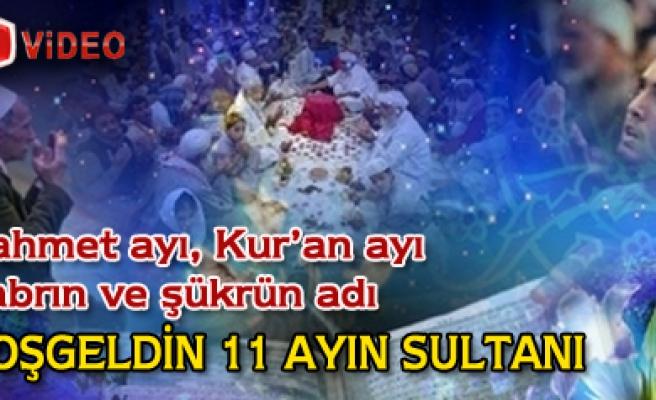 11 Ayın Sultanı Hoşgeldin