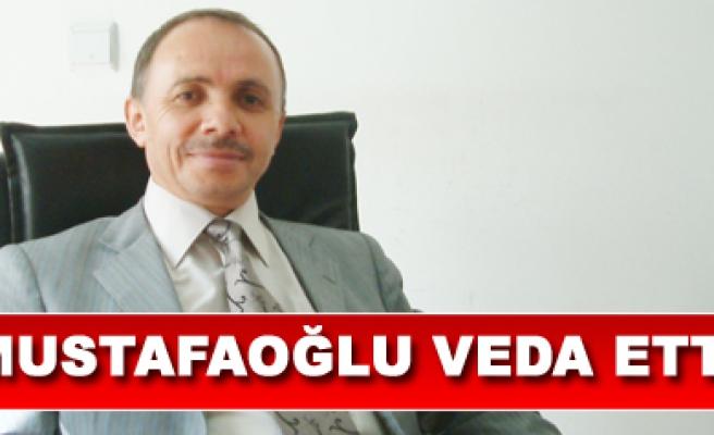 Bekir Mustafaoğlu görevine veda etti