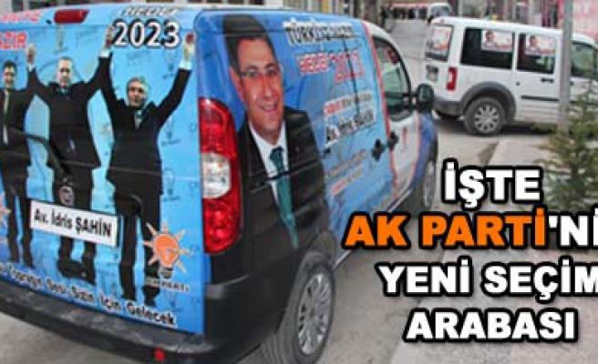 İşte AK Partinin seçim araçları
