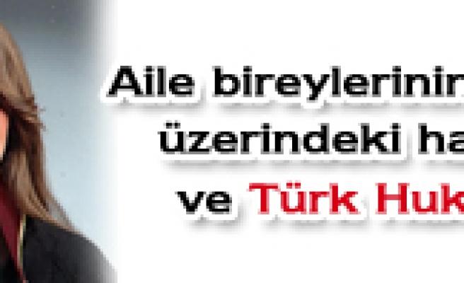 Aile bireyleririnin Hakları ve Türk hukuku