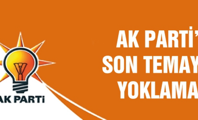 AK Parti'de son temayül yoklaması!
