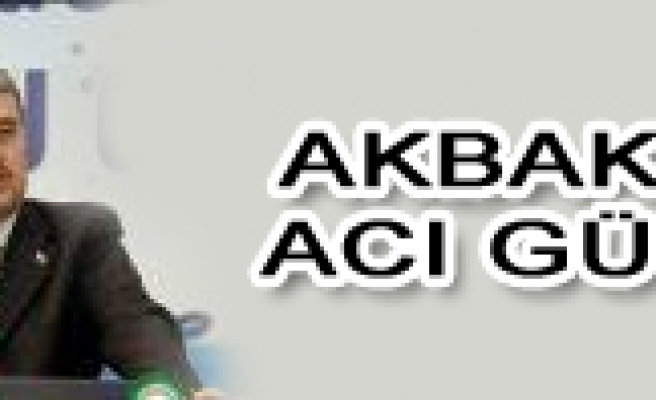 Tevfik Akbak'ın annesi Afife Akbak vefat etti