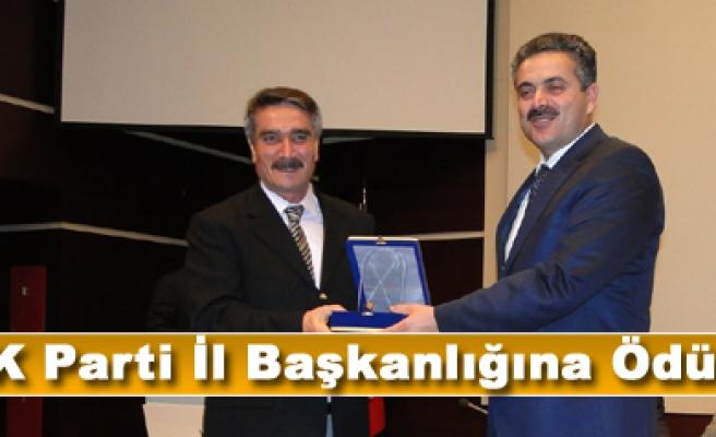 AK Parti İl Başkanlığına Ödül