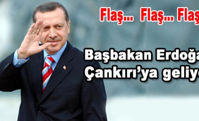 Başbakan Erdoğan Çankırı ya geliyor