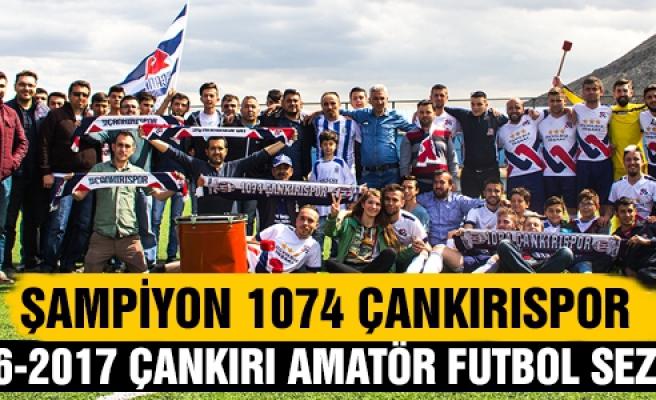 Çankırı Şampiyonu 1074 Çankırıspor oldu