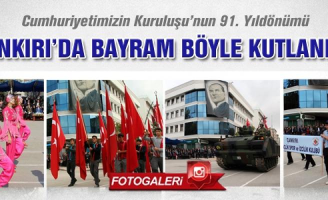 Çankırı'da cumhuriyet bayramı böyle kutlandı!