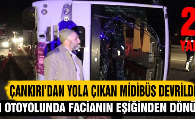 Çankırı'dan yola çıkan gezi midibüs devrildi: 23 yaralı