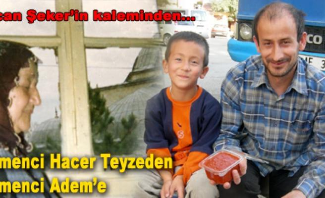 Tadı aynı mıdır bilinmez ama Çemenci baba-oğul gerçeği!