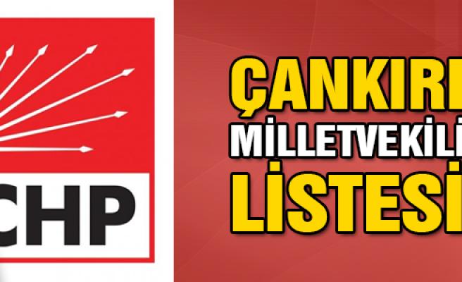 CHP'de Çankırı milletvekili aday listeleri belli oldu!