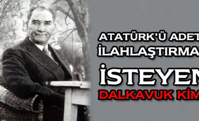 Çankırı da Atatürkü ilahlaştırmak isteyen dalkavuk kim?
