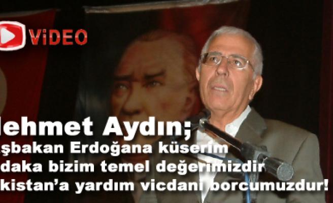 Mehmet Aydın; Başbakan Erdoğana  küserim