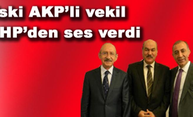 AK Partili eski vekil CHPden ses verdi