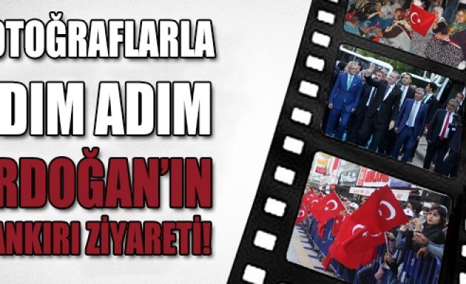 Fotoğraflarla adım adım Erdoğan'ın Çankırı ziyareti!