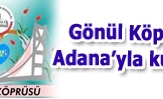 Çankırıdan Adanaya Gönül Köprüsü