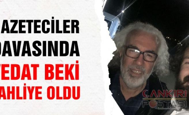 Gazeteci Vedat Beki tutuksuz yargılanmak üzere serbest bırakıldı