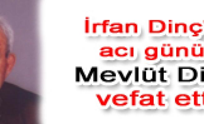 Çankırı Belediye başkanı İrfan Dinç'in acı günü…