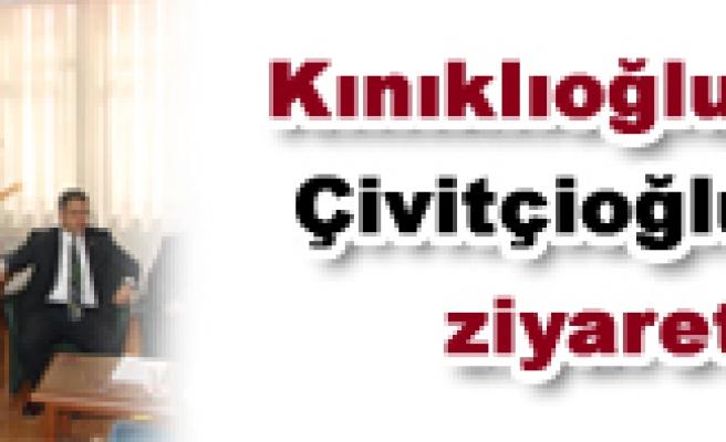 Kınıklıoğlu'ndan Çivitçioğlu'na ziyaret