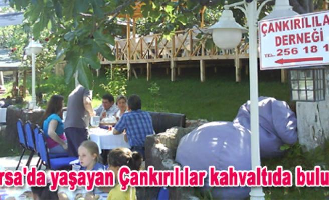 Bursa daki Çankırılılar kahvaltıda buluştu.