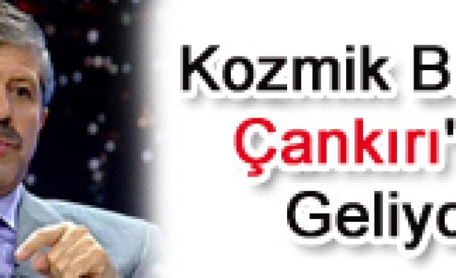 Ahmet Maranki Çankırı ya geliyor