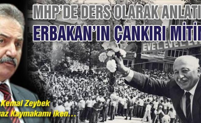 MHP'de ders olarak anlatılan Erbakan'ın Çankırı mitingi!