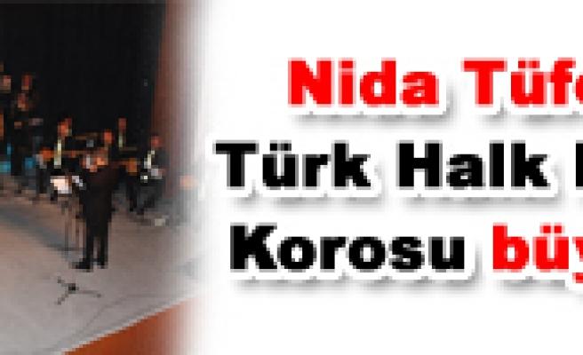 Tüfekçi Türk Halk Müziği Korosu büyüledi