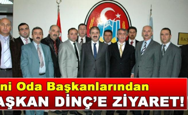 Yeni oda başkanlarından Başkan Dinç'e ziyaret