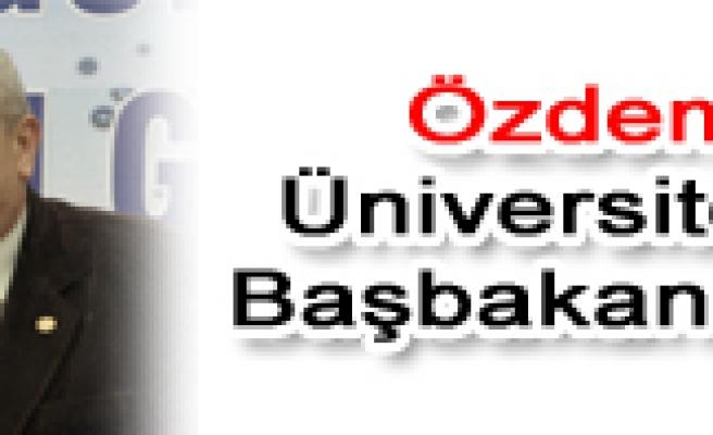 Özdemir'in başkanı olduğu Üniversiteyi Erdoğan açtı