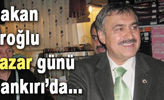 Bakan Eroğlu açılış ve incelemelerde bulunacak.