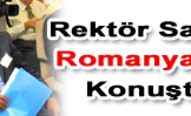 Rektör Savaş Romanya da konuştu