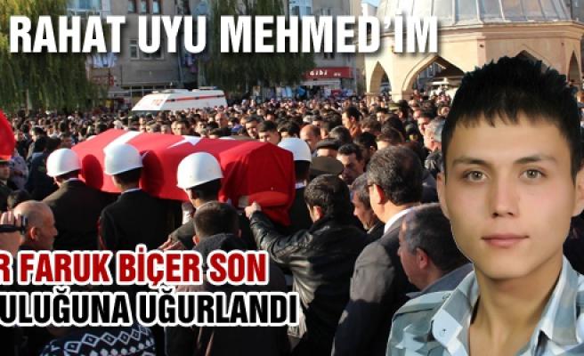 Şehid Askerimiz Ömer Faruk Biçer son yolculuğuna  uğurlandı!