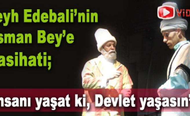 Şeyh Edebalı'nın Osman Gazi'ye nasihati