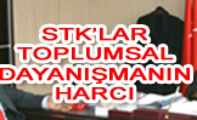 STK'LAR TOPLUMSAL DAYANIŞMANIN HARCI