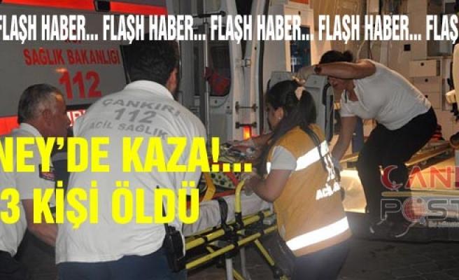 Tüney'de Meydana Gelen Kaza'da ölü sayısı 4'e yükseldi...