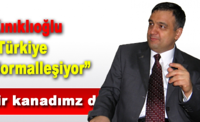 Suat Kınıklıoğlu Türkiye Normalleşiyor