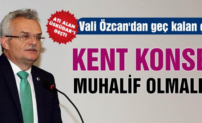 Vali Özcan'dan geç kalan çıkış!