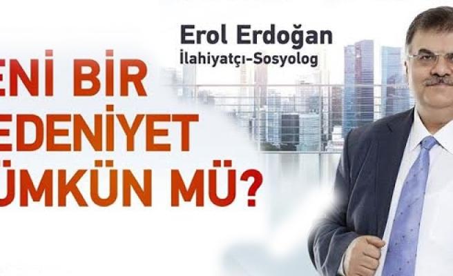 """""""Yeni Bir Medeniyet Mümkün mü?"""""""