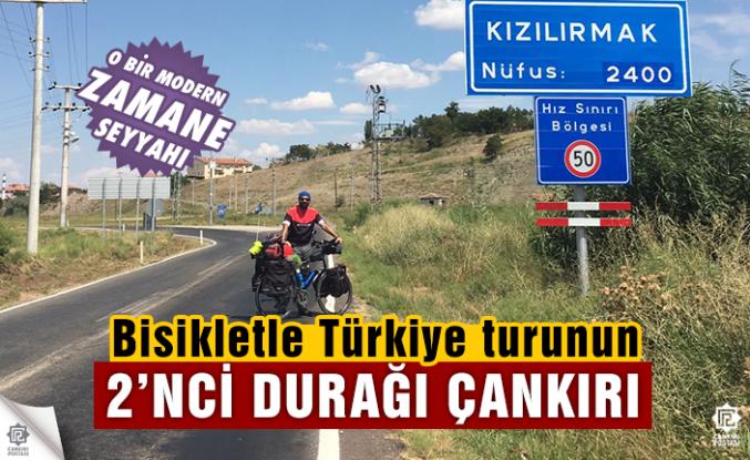 Bisikletle Türkiye turunun 2. durağı Çankırı