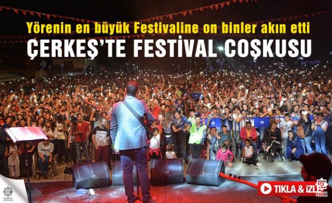 Çerkeş'te Festival coşkusu