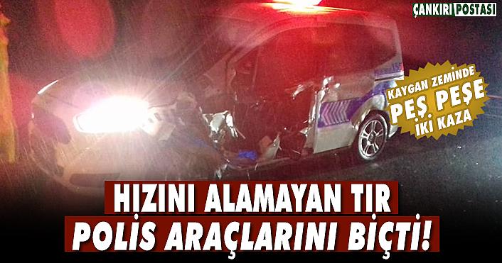 Hızını alamayan TIR Polis araçlarını biçti!
